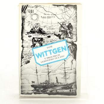 Kniha T. Wittgen: V proudech ledového oceánu
