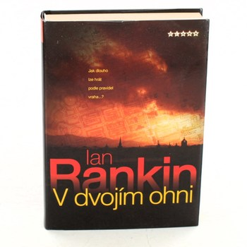 Ian Rankin: V dvojím ohni