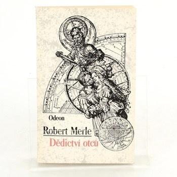 Robert Merle: Dědictví otců