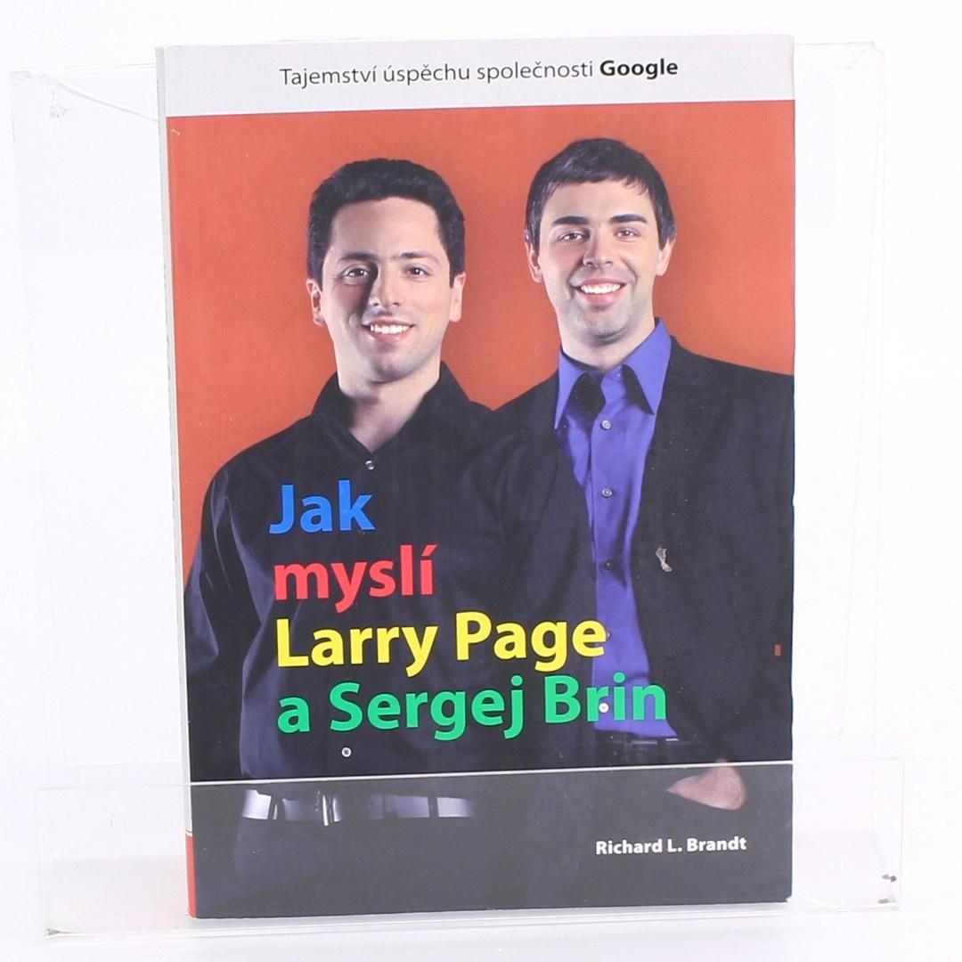 R. L. Brandt: Jak myslí Larry Page a Sergej Brin