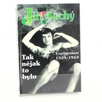 Jiří Suchý: Tak nějak to bylo