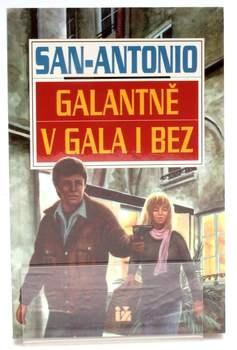 Kniha San Antonio - Galantně v gala i bez