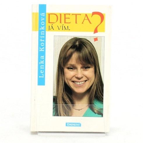 Lenka Kořínková: Dieta? Já vím.