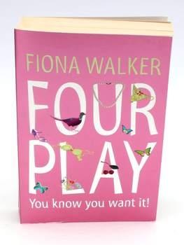 Kniha Fiona Walker: Four Play