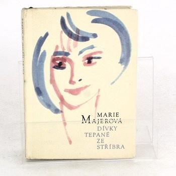 Marie Majerová: Dívky tepané ze stříbra