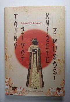 Džuničiró Tanizaki: Tajný život knížete z Musaši