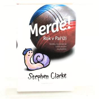 Kniha Stephen Clarke: Merde! Rok v Paříži