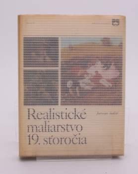 Kniha Realistické maliarstvo 19. storočia
