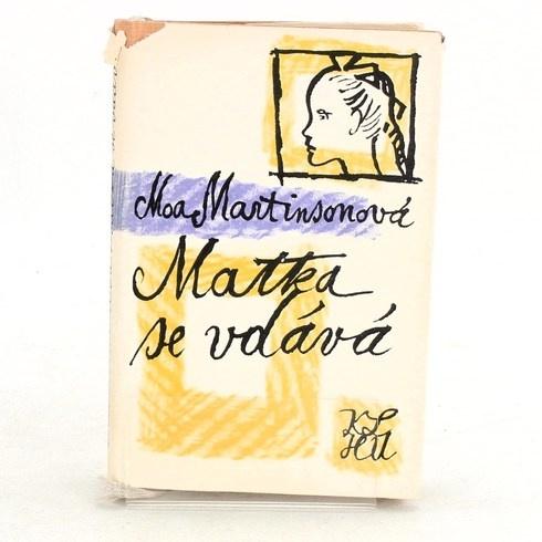 Kniha Moa Martinsonová: Matka se vdává