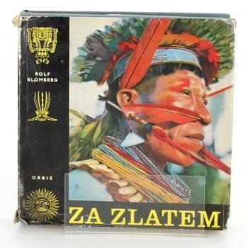 Kniha Za zlatem Rolf Blomberg
