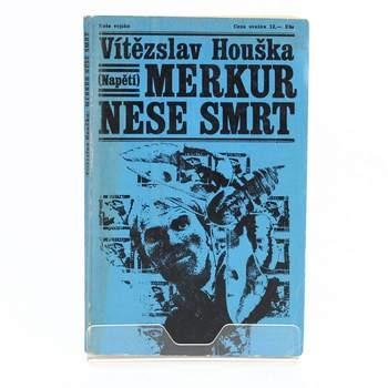 Kniha Vítězslav Houška: Merkur nese smrt