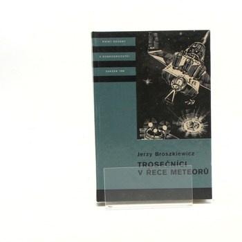 Jerzy Broszkiewicz: Trosečníci v řece meteorů