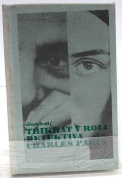 Kniha Simon Brett: Třikrát Charles Paris