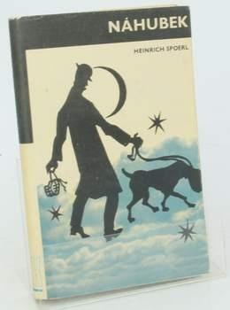 Kniha Heinrich Spoerl: Náhubek