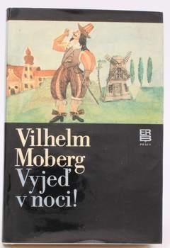 Kniha Vilhelm Moberg: Vyjeď v noci