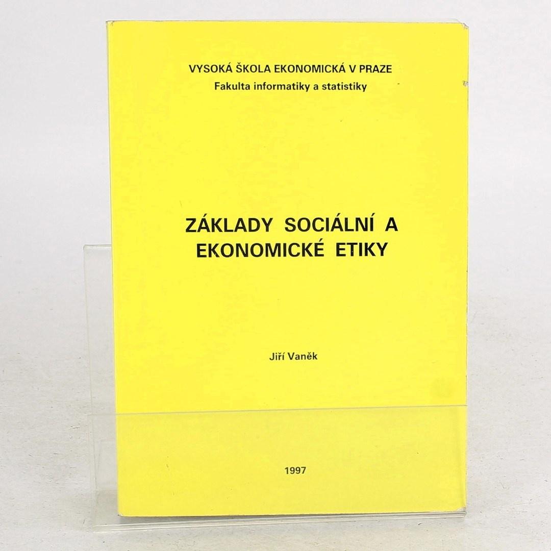 Vaněk: Základy sociální a ekonomické etiky