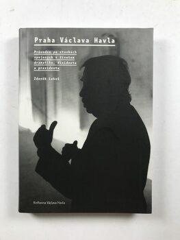 Praha Václava Havla