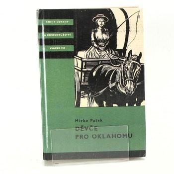 Kniha Mirko Pašek: Děvče pro Oklahomu