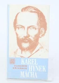 Kniha Vladimír Křivánek: Karel Hynek Mácha