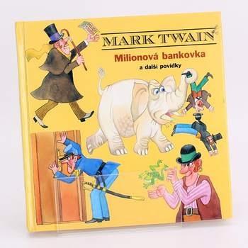 Kniha Milionová bankovka Mark Twain
