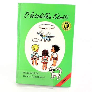 Kniha Bohumil Říha: O letadélku Káněti