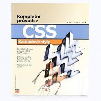 Kniha Kompletní průvodce CSS  Petr Staníček