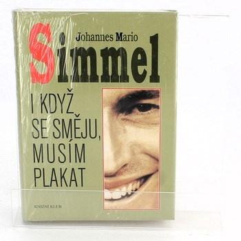 Johannes Mario Simmel: I když se směju, musím plakat