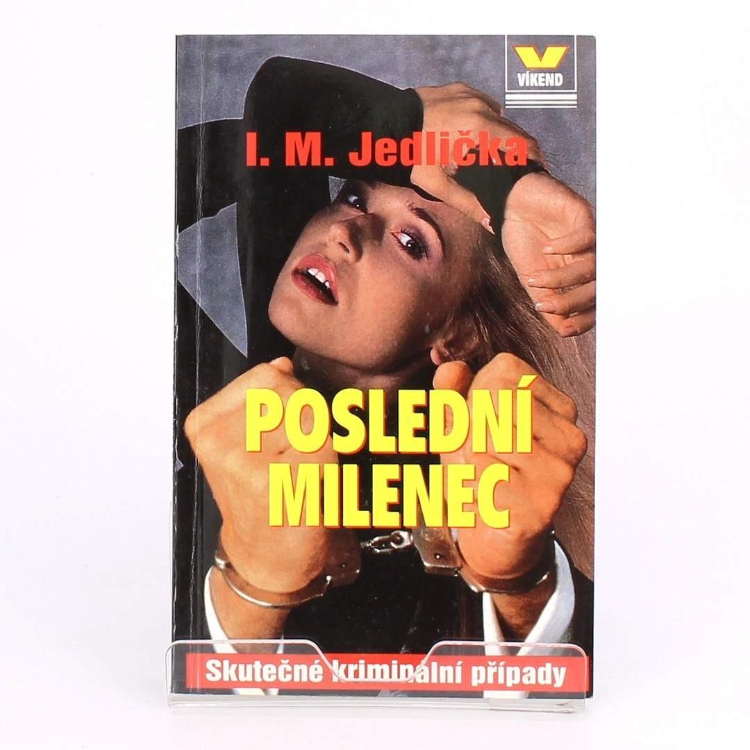 I. M. Jedlička: Poslední milenec