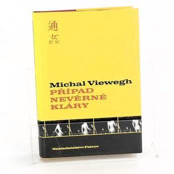 Kniha Případ nevěrné Kláry Michal Viewegh