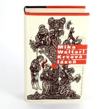Kniha Mika Waltari - Krvavá lázeň