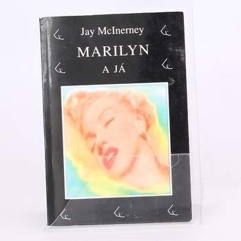 Povídky Marilyn a já Jac McInerney