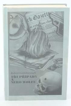 Kniha Robert Goldsborough: Tři případy a Nero Wolf
