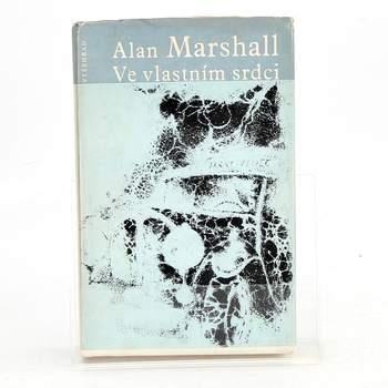 Alan Marshall: Ve vlastním srdci