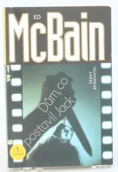 Kniha Ed McBain: Dům, co postavil Jack