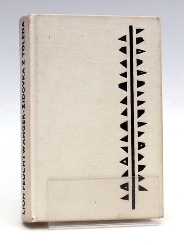 Kniha Lion Freuchtwanger: Židovka z toleda