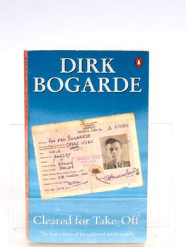 Kniha Dirk Bogarde: Cleared for Take Off