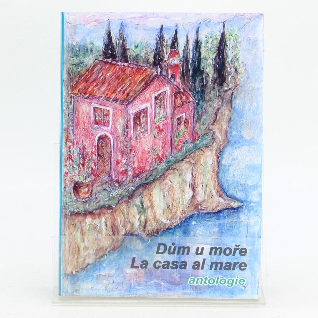 Sborník povídek Dům u moře/La casa al mar