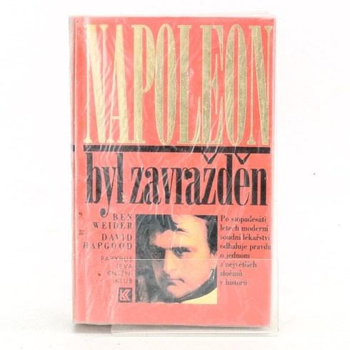 Benjamin Weider: Napoleon byl zavražděn