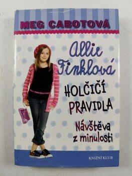 Holčičí pravidla: Allie Finklová - Návštěva z minulosti (6)…