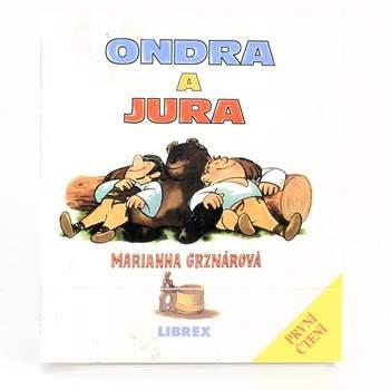 Kniha Ondra a Jura Marianna Grznárová