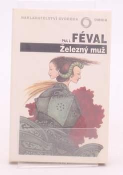 Kniha Paul Féval: Železný muž