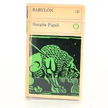 Margita Figuli: Babylón 2