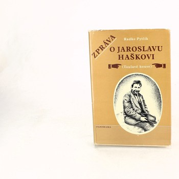 Radko Pytlík: Zpráva o Jaroslavu Haškovi