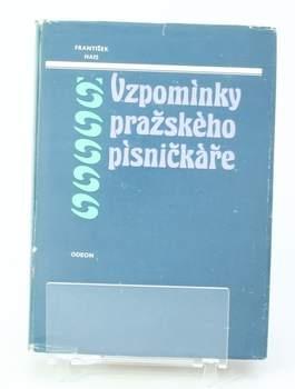 F. Hais: Vzpomínky pražského písničkáře 1818-1897