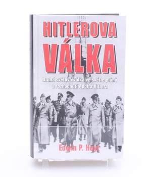 Kniha E. P. Hoyt: Hitlerova válka