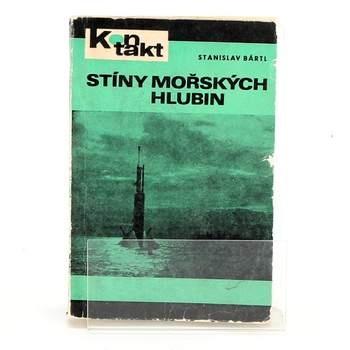 Kniha Stanislav Bártl: Stíny mořských hlubin