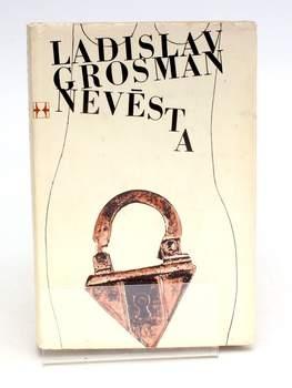 Kniha Ladislav Grosman - Nevěsta