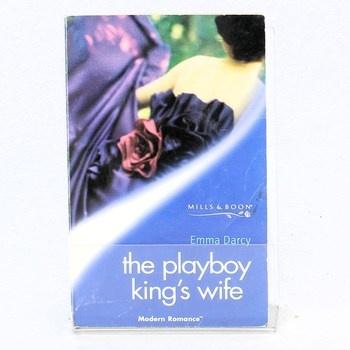 Emma Darcy: The playboy king's wife