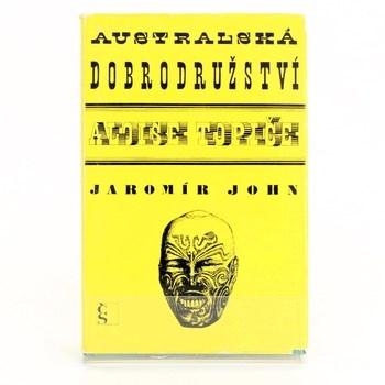 Jaromír John: Australská dobrodružství Aloise Topiče