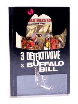 Kniha Tři detektivové a Buffalo Bill